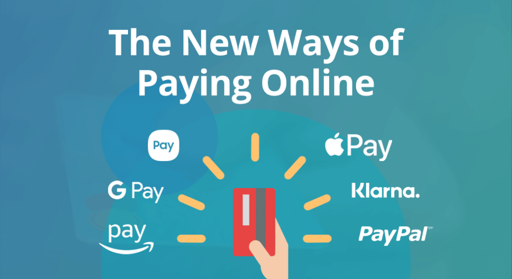The New Ways of Paying Online