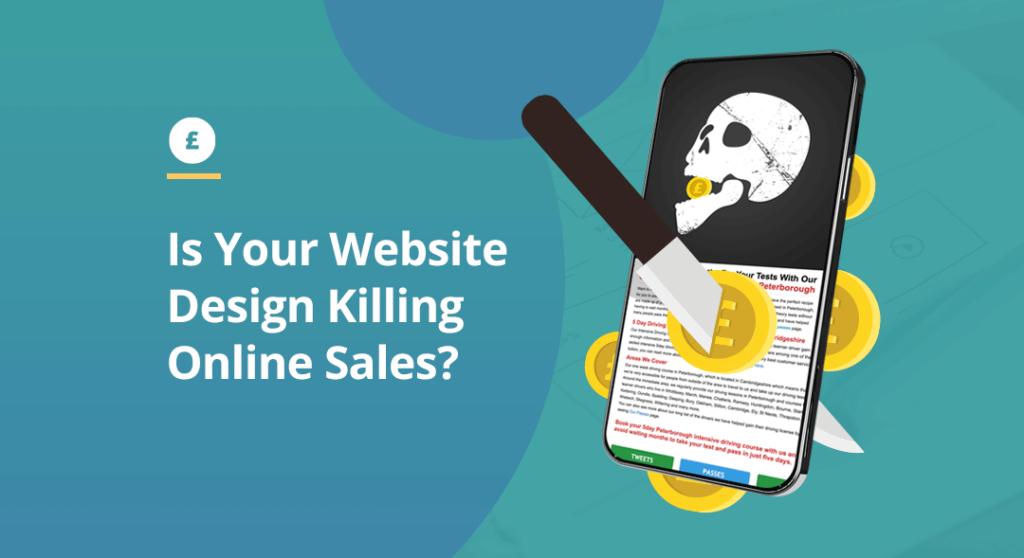 Is your website design killing sales